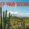 Keep Your Distance ~ 1/18/15