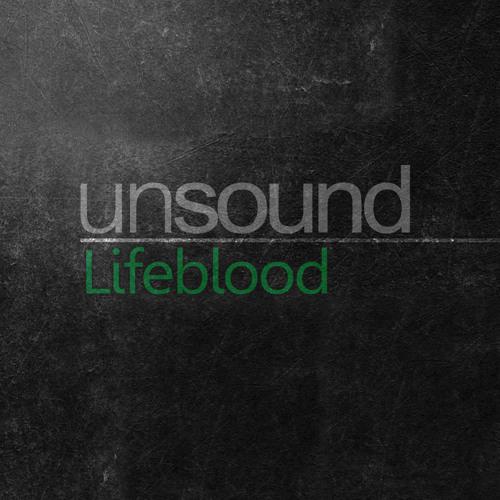 unsound - Lifeblood