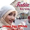 Fatin_ Jangan Kau Bohong ( Music By: Benny Sahputra )