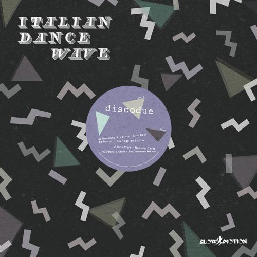 Francisco & Cosmo - Juno Beat - Italian Dance Wave (Disco Due)