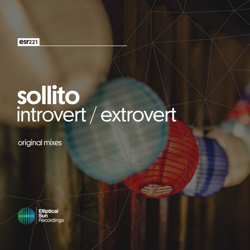 Sollito - Extrovert / Introvert EP [ ESR221 ] OUT NOW
