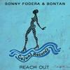 Sonny Fodera, Bontan - Reach Out (Original Mix)