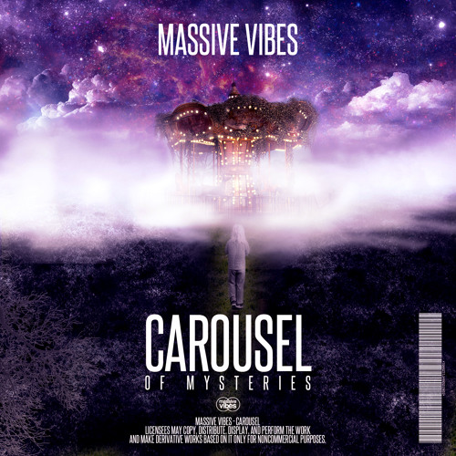 Massive Vibes - Carousel Of Mysteries (Original Mix)