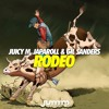 Juicy M, JapaRoLL & Gil Sanders - Rodeo