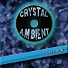 Ambient Music Crystal Ambient FULL ALBUM mp3