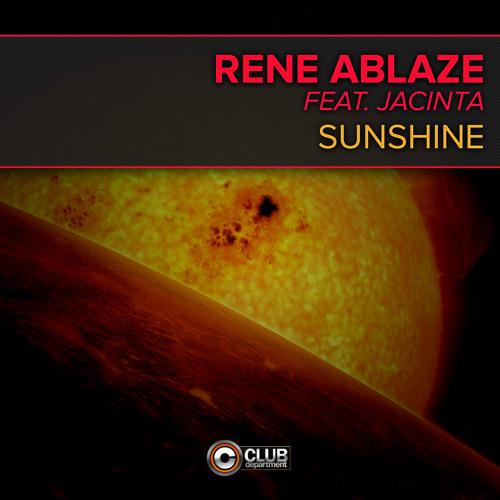 Rene Ablaze Feat. Jacinta - Sunshine [Preview]