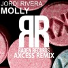 Jordi Rivera - Molly (Axcess Remix)