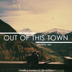 Haukjem & Sterkøl - Out Of This Town Ft. Ellena Soule