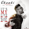 Ahmed Chawki & RedOne - It's My Life ( DJ MED Remix ) DOWNLOAD IN DESCRIPTION