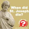 When Did St. Joseph Die?