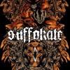 Suffokate - Not The Fallen