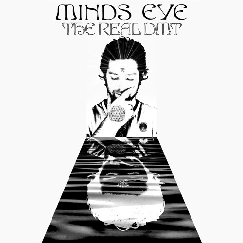 Minds Eye - The Real DMT - Free Download