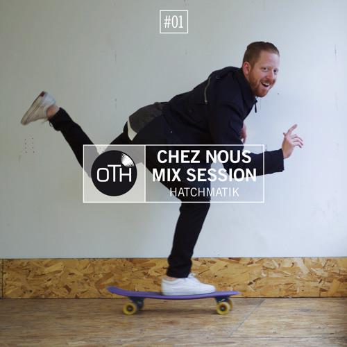 CHEZ NOUS MIX SESSION #1