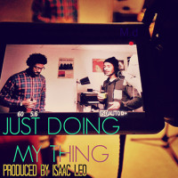 Just Doing My Thing (Produced by Isaac Leo)