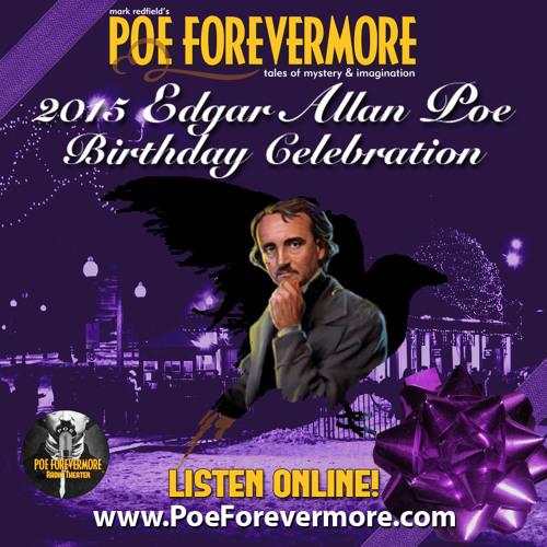 Poe Forevermore - 2015 Poe Birthday Show