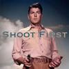 Shoot First  (1981)