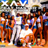 XAV - Bout It Bout It Feat. Master P (Prod. by Jimmy Q)