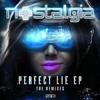 Nostalgia - Perfect Lie ft. Frank Moran (Hexsonic Remix)