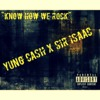 """Know How We Rock"" Yung Cash Ft. JKL & Sir Isaac"