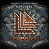 Hardwell & Martin Garrix - Carousel (Mashup)