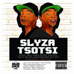 Slyza Tsotsi - Major League Ft Riky Rick,Cassper Nyovest,Okmalumkoolkat & Carpo