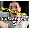 The Comments Song 5 (Instrumental)