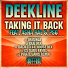 Deekline Ft. Asha Rae & PSG - Taking It Back (Better Than Before) Radio Edit