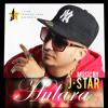 J STAR || HULARA || Official || Hd Audio