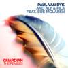 Paul van Dyk and Aly & Fila feat. Sue McLaren - Guardian (Jordan Suckley Remix) Edit
