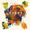 Losers - Don't Waste Your Life Away (Hiatus Remix)