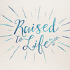 Raised to Life - Worship (Jan. 18, 2014)