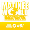 Matinée World Podcast 16-01-2015 Playing Paperchaser - You Make Me Dance (Fonseca & Mendez Remix)