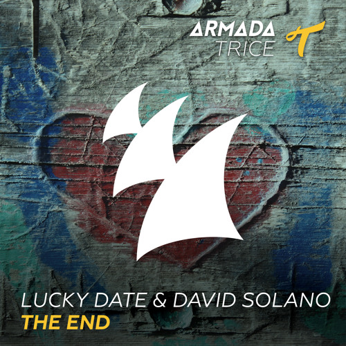 Page 1   Armada Trice Lucky Date & David Solano - The End (Hardwell - Hardwell On Air 200). Topic published by DjMaverix in Releases (Music Floor).
