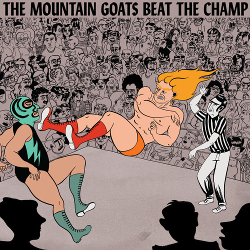 "The Mountain Goats ""The Legend of Chavo Guerrero"""