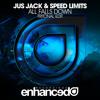Jus Jack & Speed Limits - All Falls Down (Tritonal Edit)