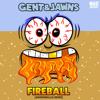 Gent & Jawns - Fireball (Andromulus Remix)