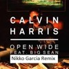 Open Wide - Calvin Harris Ft Big Sean (Nikko Garcia Remix)