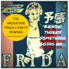 Frida- I Know There's Something Going On (Mediatrix Music 'Frida's Party' Rework)
