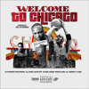 Welcome To Chicago (Feat. Lil Durk, Edai 600, Lil Varney, JB Bin Laden, Prince Dre, Boss Top)