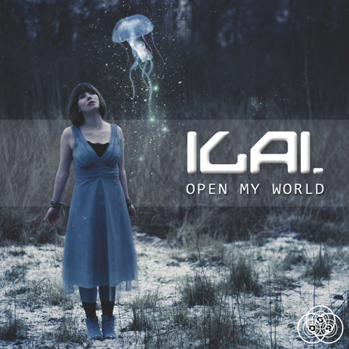 Ilai - Open My World (Preview)