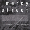 Mercy Street [Feat. Emy Reynolds]