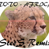 Toto - Africa (SteeS Remix)