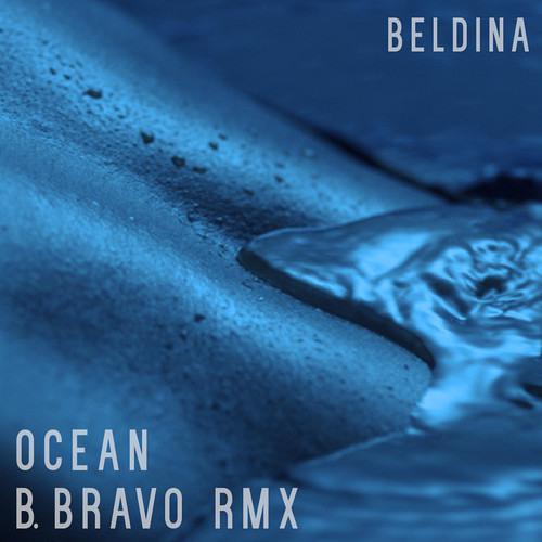 Beldina - Ocean (B. Bravo Remix) **FREE DL**
