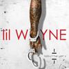 Lil Wayne - Fingers Hurting #SorryForTheWait2