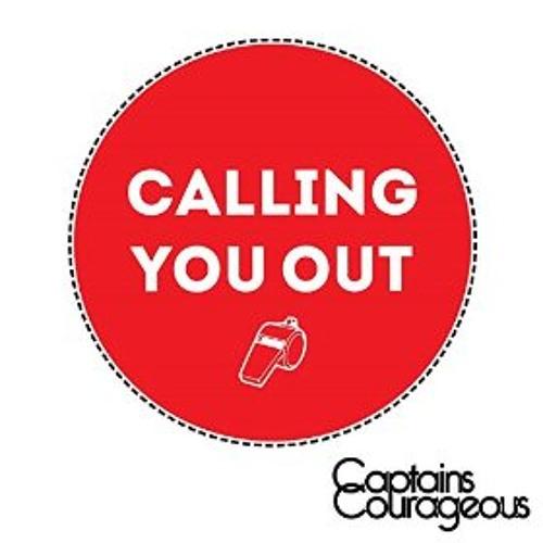 Calling You Out - Captains Courageous (Pop/Rock)