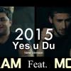 MOS FEAT.  ARAM  -  YES U DU (NEW VERSION) 2015