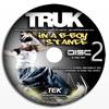 Truk - In A B Boy Stance - disc 2