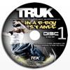 Truk - In A B-Boy Stance - disc 1