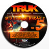 Truk's Old School Breaks Mix vol. 5