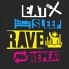 D.B.K. - Eat Sleep Rave Repeat ♥